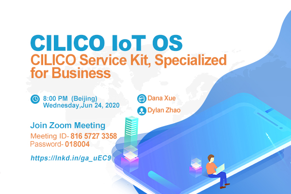 Zoom Meeting: CILICO IoT OS - CILICO Service Kit, Specialized for Business